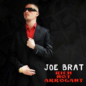 Joe Brat - Rich Not Arrogant album cover